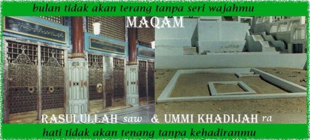 maqam Rasulullah saw dan Umi Khadijah r.a