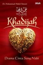 Khadijah Drama Cinta Sang Nabi